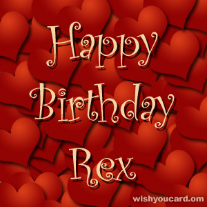 happy birthday Rex hearts card