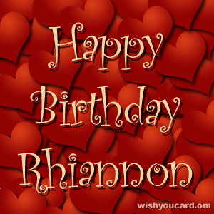 happy birthday Rhiannon hearts card