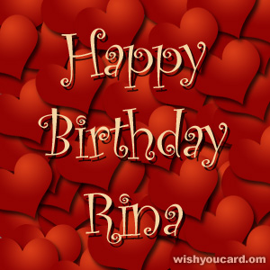 happy birthday Rina hearts card