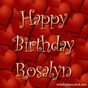 happy birthday Rosalyn hearts card