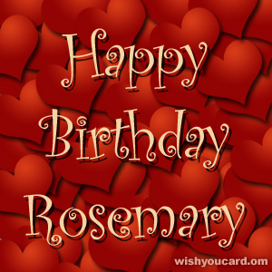 happy birthday Rosemary hearts card