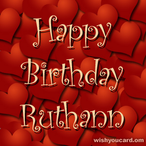 happy birthday Ruthann hearts card