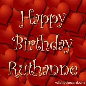 happy birthday Ruthanne hearts card