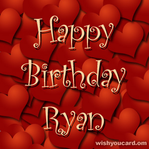 happy birthday Ryan hearts card