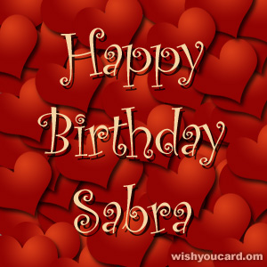 happy birthday Sabra hearts card