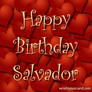 happy birthday Salvador hearts card