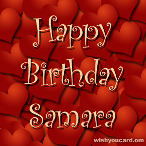 happy birthday Samara hearts card
