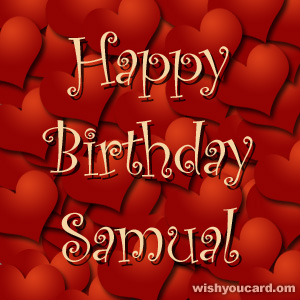 happy birthday Samual hearts card