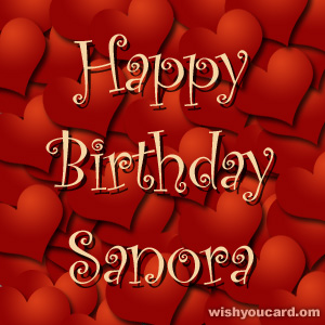 happy birthday Sanora hearts card