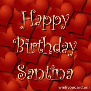 happy birthday Santina hearts card