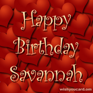happy birthday Savannah hearts card