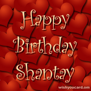 happy birthday Shantay hearts card
