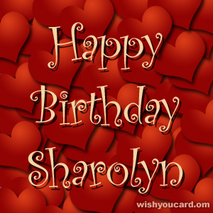 happy birthday Sharolyn hearts card