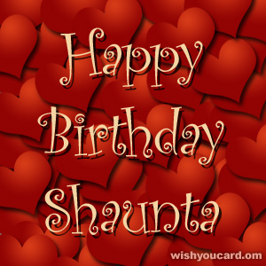 happy birthday Shaunta hearts card