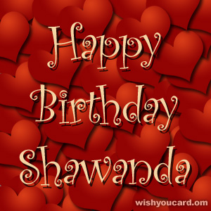 happy birthday Shawanda hearts card