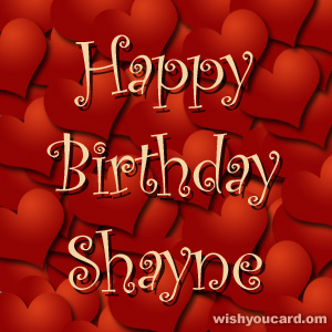 happy birthday Shayne hearts card