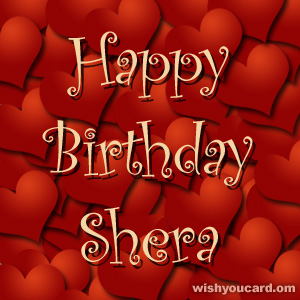 happy birthday Shera hearts card
