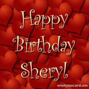 Say happy birthday to Sheryl with these free greeting cards