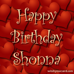 happy birthday Shonna hearts card