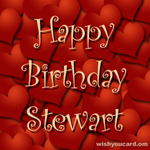 happy birthday Stewart hearts card