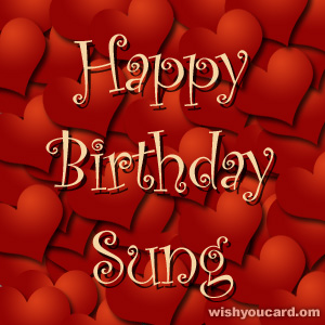 happy birthday Sung hearts card