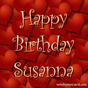 happy birthday Susanna hearts card