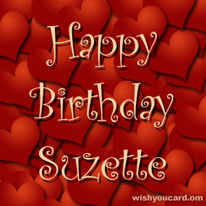 happy birthday Suzette hearts card