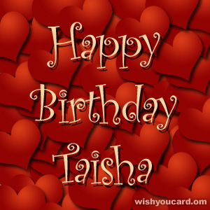 happy birthday Taisha hearts card