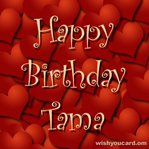 happy birthday Tama hearts card