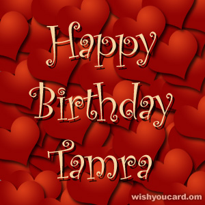 Happy Birthday Tamra Free E Cards