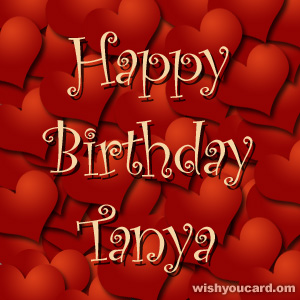 happy birthday Tanya hearts card