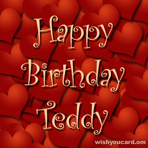 happy birthday Teddy hearts card