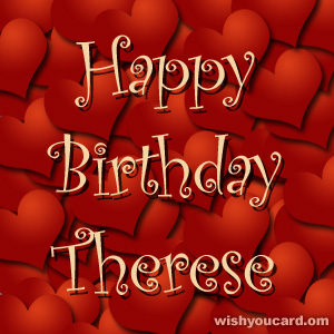 happy birthday Therese hearts card