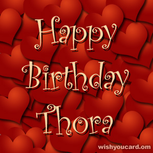 happy birthday Thora hearts card