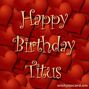 happy birthday Titus hearts card