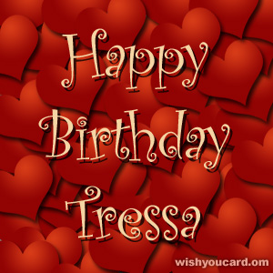 happy birthday Tressa hearts card