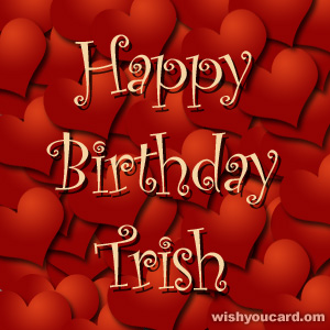 happy birthday Trish hearts card