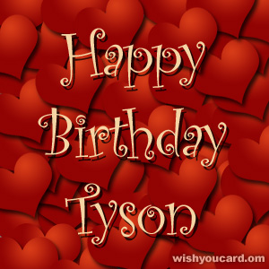 happy birthday Tyson hearts card