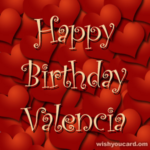 happy birthday Valencia hearts card