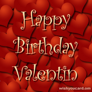 happy birthday Valentin hearts card