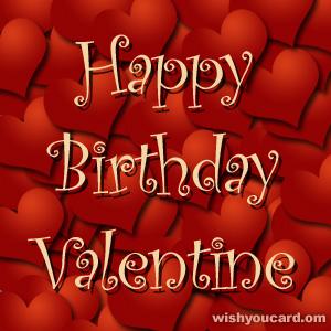 Happy Birthday Valentine Hearts Card