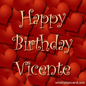 happy birthday Vicente hearts card