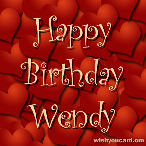 happy birthday Wendy hearts card