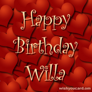 happy birthday Willa hearts card