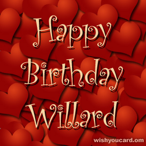 happy birthday Willard hearts card