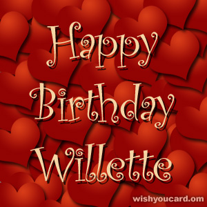 happy birthday Willette hearts card