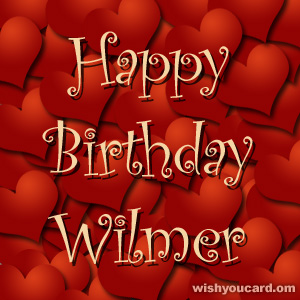 happy birthday Wilmer hearts card
