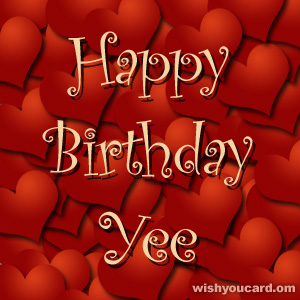 happy birthday Yee hearts card