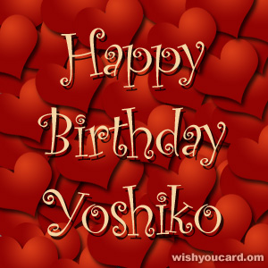happy birthday Yoshiko hearts card