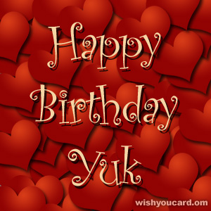 happy birthday Yuk hearts card